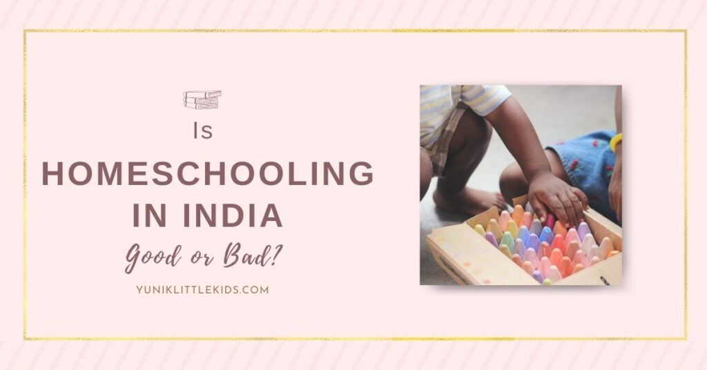 Homeschooling your kids in india