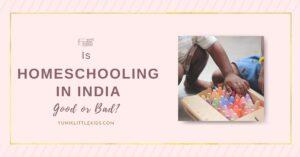 Homeschooling your kids in india
