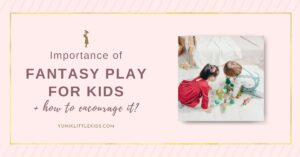 importance of fantasy play in children
