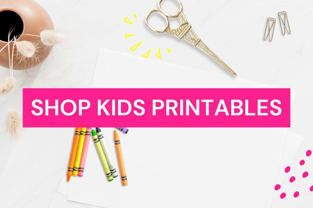 Shop kids printables